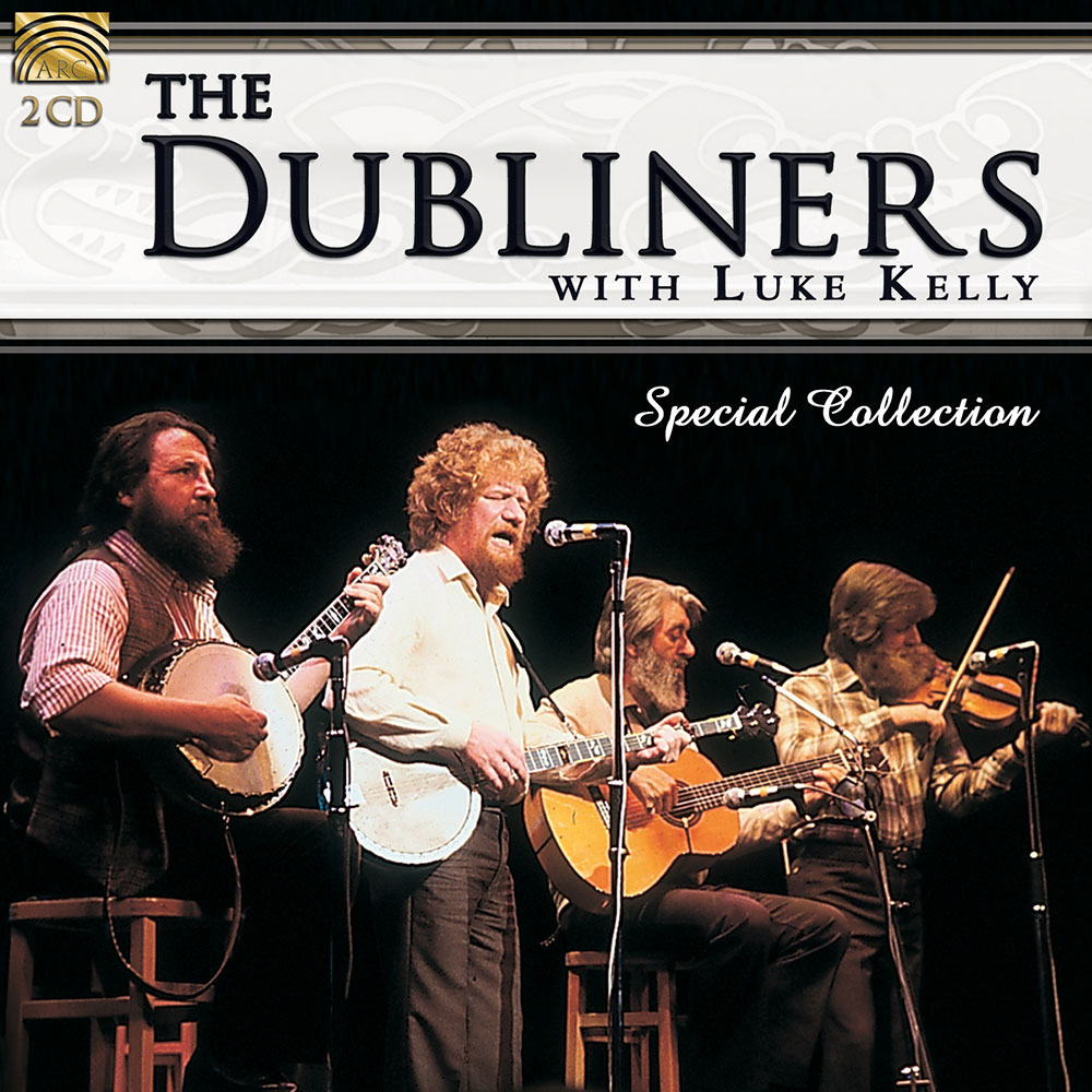 The Dubliners with Luke Kelly - Special Collection