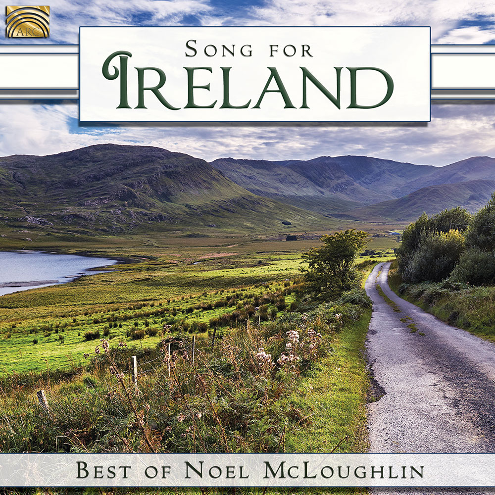 Song for Ireland - Best of Noel McLoughlin