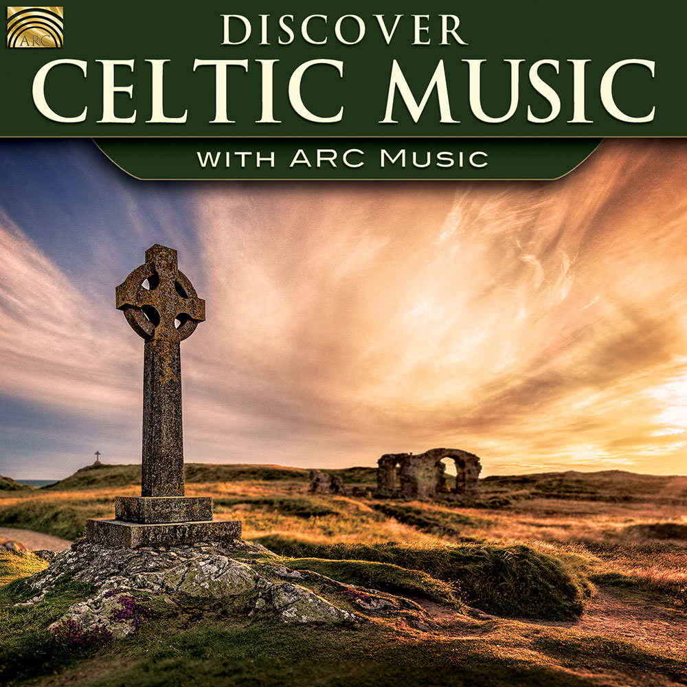Discover Celtic Music - with ARC Music