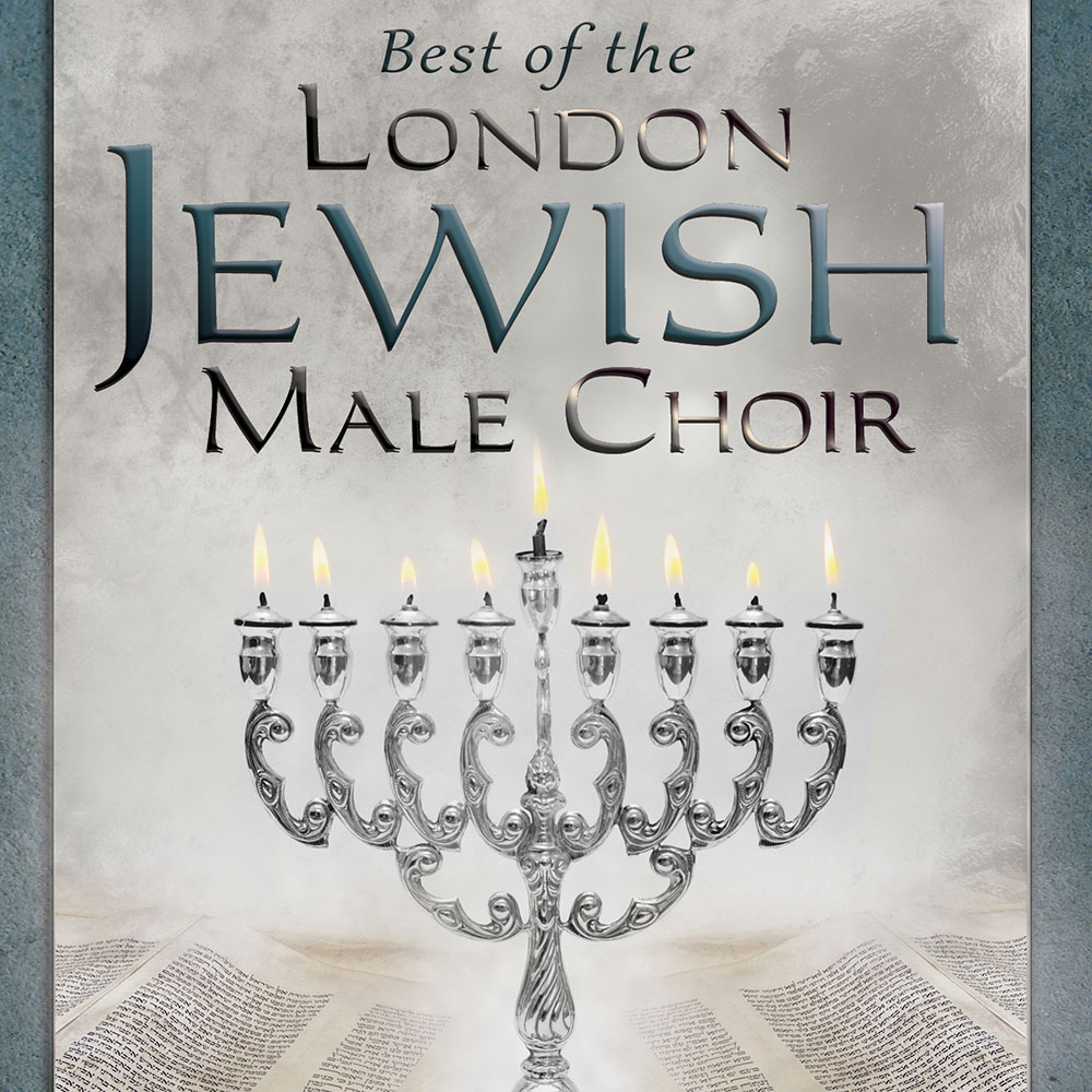 Best of the London Jewish Male Choir