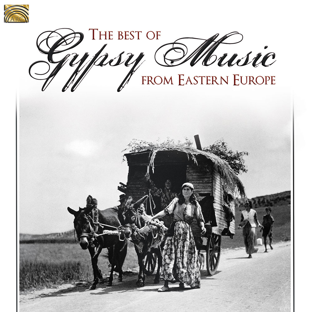 The Best Gypsy Music from Eastern Europe