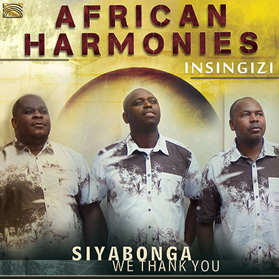 African Harmonies - Siyabonga - We Thank You