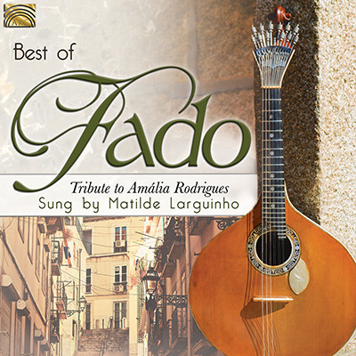 Best of Fado - Tribute to Amália Rodrigues