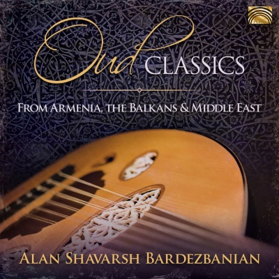 Oud Classics from Armenia, the Balkans & the Middle East