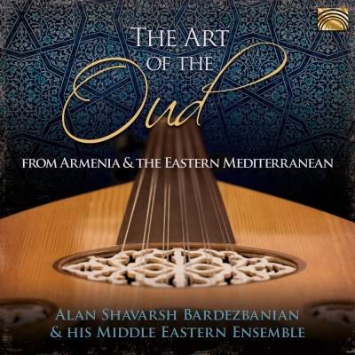 The Art of the Oud - from Armenia and the Eastern Mediterranean