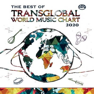 The Best of Transglobal World Music Chart 2020
