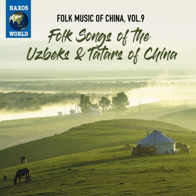 Folk Music of the Uzbeks & Tatars of China - Folk Music of China, Vol.9