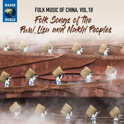 Folk Music of China, Vol. 10 - Folk Songs of the Pumi, Lisu and Nakhi Peoples